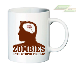 "Креативная кружка ""ZOMBIES HATE STUPID PEOPLE!"""